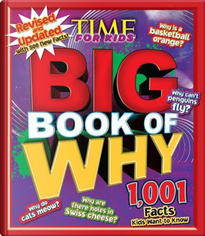 Big Book of Why by Time for Kids Magazine