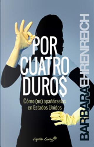 Por cuatro duro$ by Barbara Ehrenreich