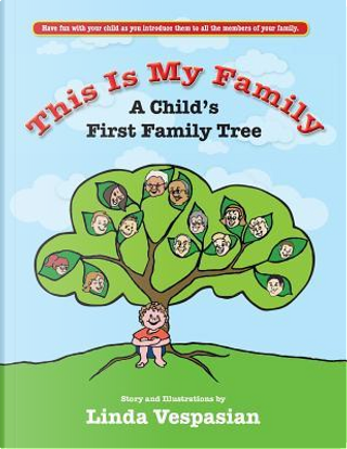 This is my Family by Linda Vespasian