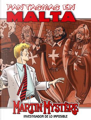 Martin Mystere #3 by Domenico Gandolfi, Luca Galoppo, Michelangelo La Neve, Stefano Santarelli