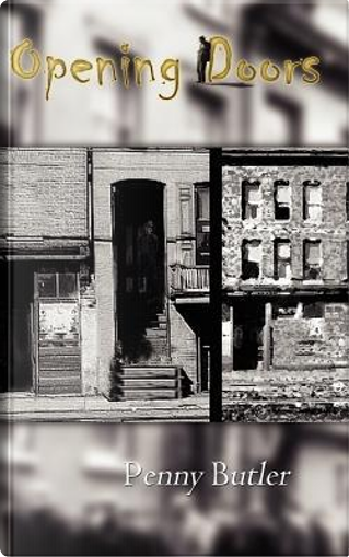 Opening Doors by Penny Butler