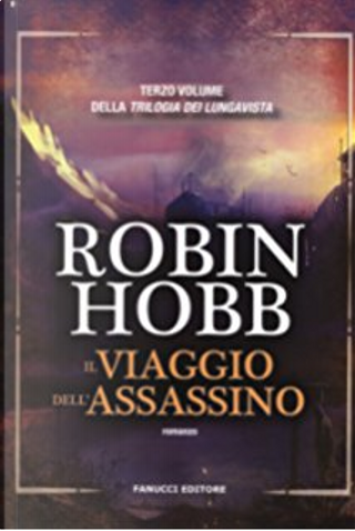 Il viaggio dell'assassino by Robin Hobb