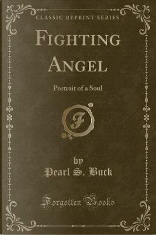 Fighting Angel by Pearl S. Buck