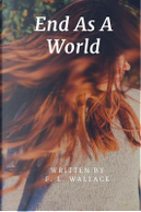 End As A World by F. L. Wallace