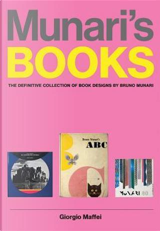 Munari's Books by Giorgio Maffei