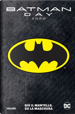 Batman Day 2020 by Brian Vaughan, Dennis O'Neil, Frank Robbins, Mike W. Barr, Tom King