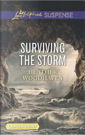 Surviving the Storm by Heather Woodhaven