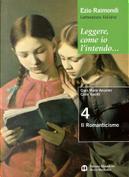 Letteratura italiana. Leggere, come io l'intendo... by Ezio Rainomdi