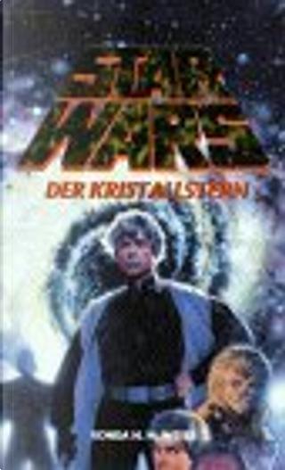 Star Wars. Der Kristallstern by Vonda N. MacIntyre, Vonda N. McIntyre