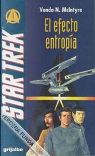 Star Trek: El Efecto Entropía by Vonda N. MacIntyre