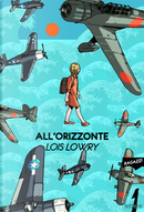 All'orizzonte by Lois Lowry