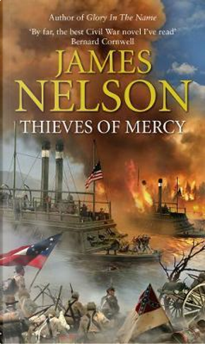 Thieves Of Mercy by James Nelson