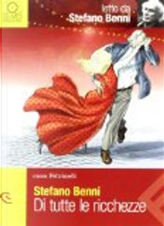 Di tutte le ricchezze by Stefano Benni