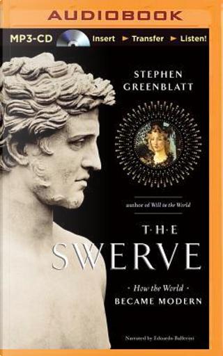 The Swerve by Stephen Greenblatt