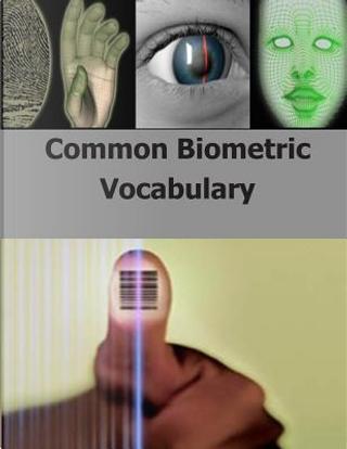 Common Biometric Vocabulary by Defense Forensics and Biometrics Agency