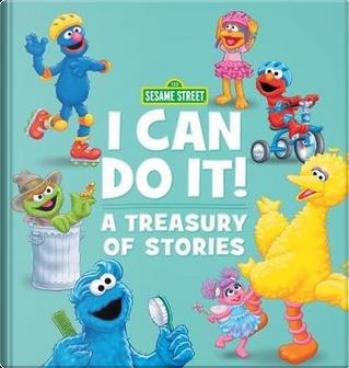 Sesame Street I Can Do It! by Sesame Workshop
