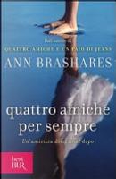 Quattro amiche per sempre by Ann Brashares