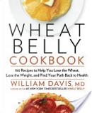 Wheat Belly Cookbook by William Davis