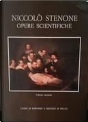Niccolò Stenone: opere scientifiche. Traduzione integrale dai testi originali - Vol. 2 by Niels Steensen