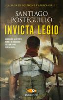 Invicta legio by Santiago Posteguillo