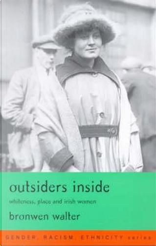 Outsiders Inside by Bronwen Walter