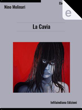 La cavia by Nino Molinari