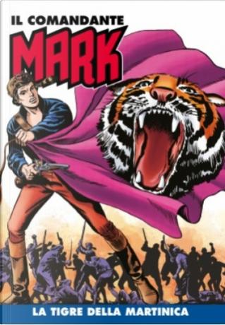 Il comandante Mark cronologica integrale a colori n. 32 by EsseGesse, Mario Volta