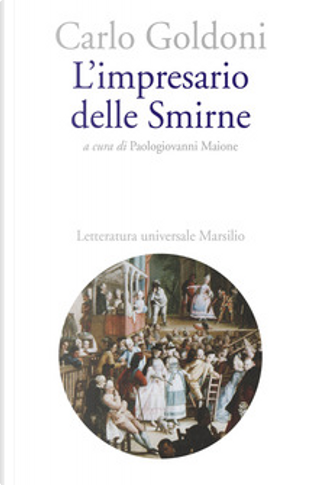 L'impresario delle Smirne by Carlo Goldoni