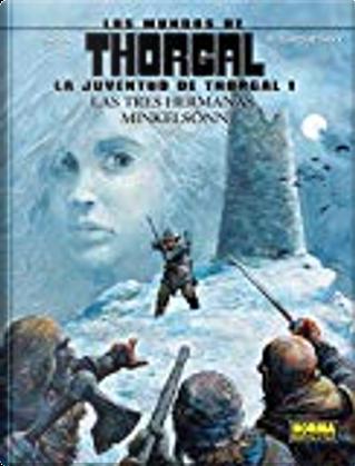 Los mundos de Thorgal. La juventud de Thorgal 1 by Balac, Diego de los Santos