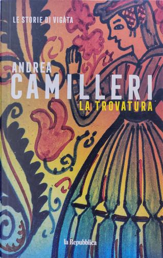La trovatura by Andrea Camilleri