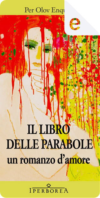 Il libro delle parabole by Per Olov Enquist