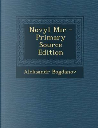 Novyl Mir by Aleksandr Bogdanov