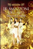 Le amazzoni del sud by Gianluigi Zuddas