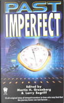 Past imperfect by Martin Harry Greenberg