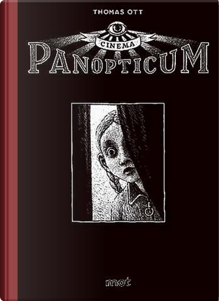 Cinema Panopticum by Thomas Ott