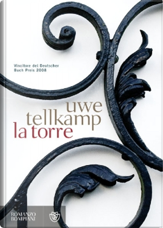 La torre by Uwe Tellkamp