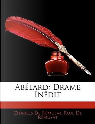 Ablard by Charles De Rmusat