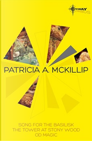 Patricia McKillip SF Gateway Omnibus, Vol. Two by Patricia A. McKillip
