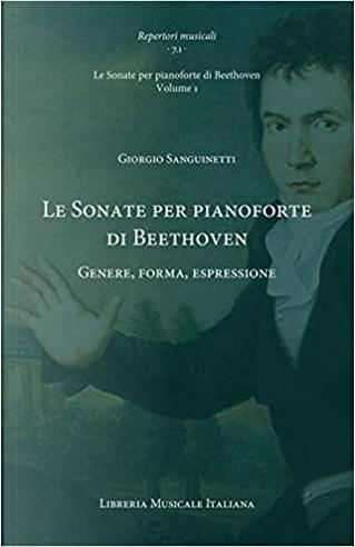 Le sonate per pianoforte di Beethoven by Giorgio Sanguinetti