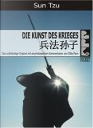 Die Kunst des Krieges by Tzu Sun, Gitta Peyn, Ralf Löffler
