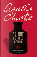 Poirot a Styles Court by Agatha Christie