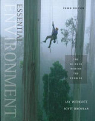 Essential Environment by Jay Withgott, Scott Brennan