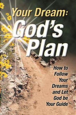 Your Dream, God's Plan by Matt Buchenau