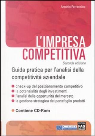 L' impresa competitiva by Antonio Ferrandina