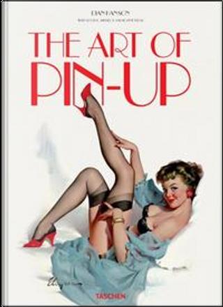 The art of Pin Up. Ediz. tedesca, inglese e francese by Dian Hanson