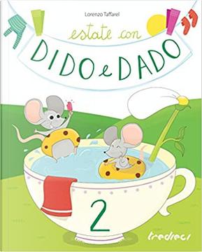 Estate con Dido e Dado - Vol. 2 by Lorenzo Taffarel