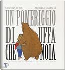 Un pomeriggio di uffa che noia by Cristina Petit, Michela Gastaldi