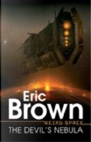 The Devil's Nebula. Eric Brown by Eric Brown