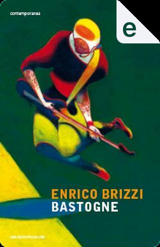 Bastogne by Enrico Brizzi