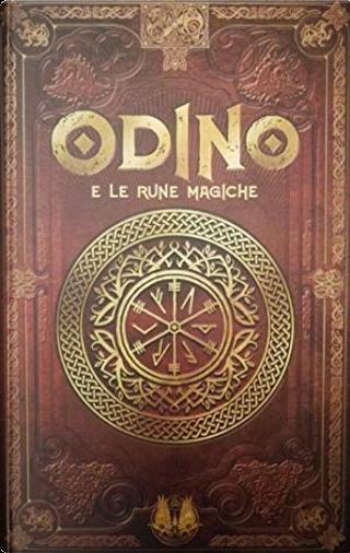 Odino e le rune magiche by Álvaro Marcos